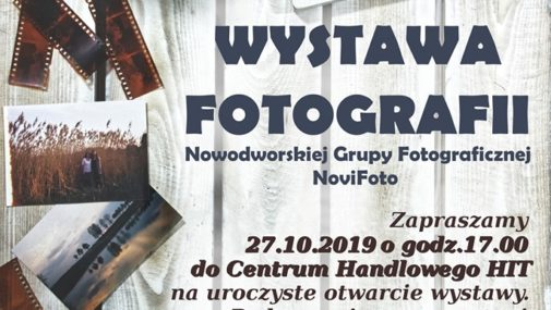Nowy Dwór Maz.: Otwarcie wystawy Nowodworskiej Grupy Fotograficznej NoviFoto