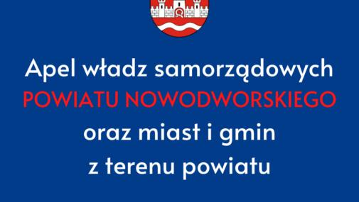 Powiat: Apel władz samorządowych powiatu nowodworskiego