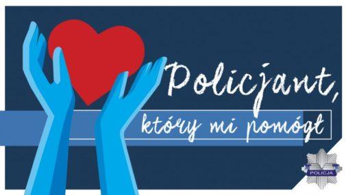 """Trwa konkurs """"Policjant, który mi pomógł"""""""